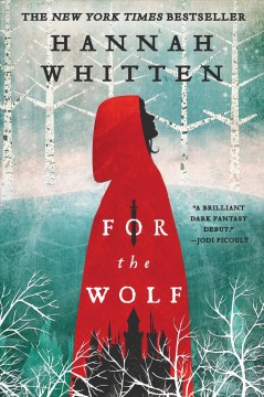 For The Wolf - Hannah Whitten