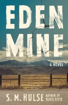 Eden Mine - S.M. Hulse