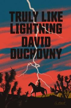 Truly Like Lightning - David Duchovny