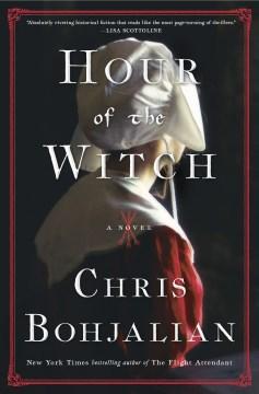 Hour of the Witch - Chris Bohjalian