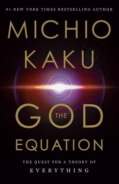 The God Equation - Michio Kaku