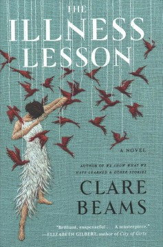 The Illness Lesson - Clare Beams