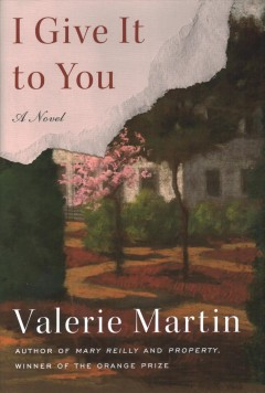 I Give It to You - Valerie Martin