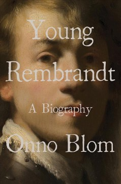 Young Rembrandt - Onno Blom