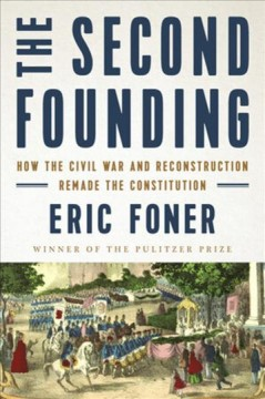 The Second Founding - Eric Foner