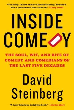 Inside Comedy - Steinberg, David