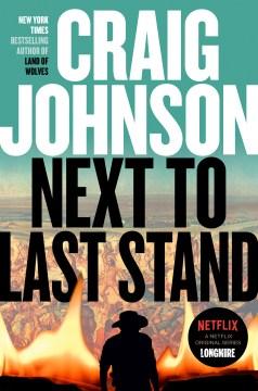 Next to Last Stand - Craig Johnson