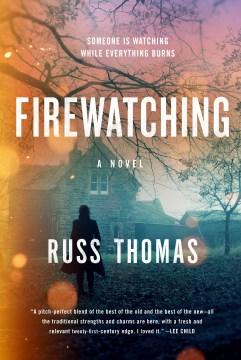 Firewatching - Russ Thomas