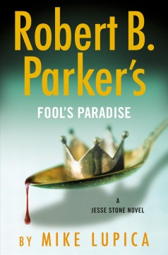 Robert B. Parker's Fool's Paradise - Mike Lupica