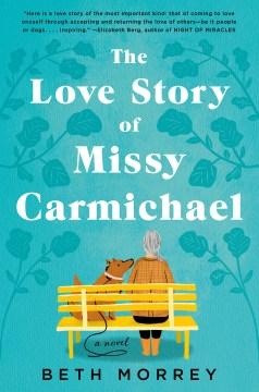 The Love Story of Missy Carmichael - Beth Morrey