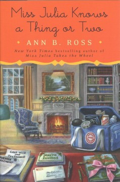 Miss Julia Knows a Thing or Two - Ann B. Ross
