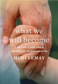 What We Will Become - Mimi Lemay