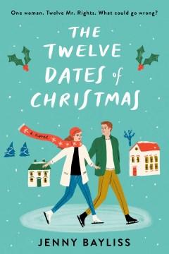 The Twelve Dates of Christmas - Jenny Bayliss