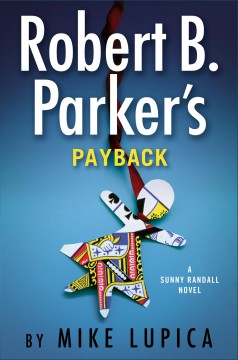 Robert B Parker's Payback - Mike Lupica