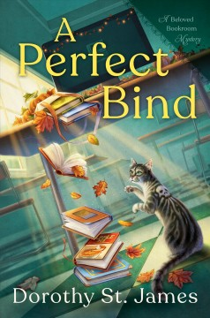 A Perfect Bind - Dorothy St. James