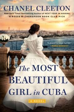 The Most Beautiful Girl in Cuba - Chanel Cleeton