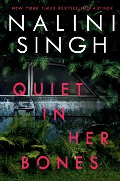 Quiet in Her Bones - Nalini Singh