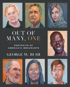 Out of Many One - George Bush