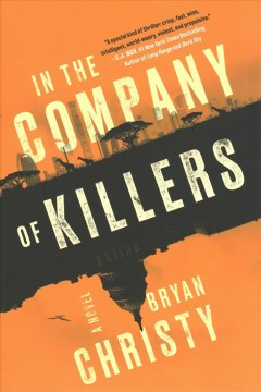 In the Company of Killers - Bryan Christy