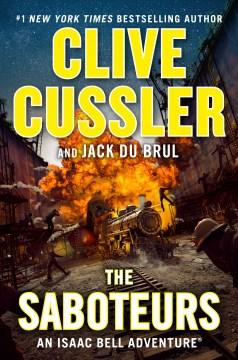 The Saboteurs - Clive Cussler