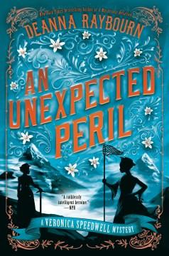Unexpected Peril - Deanna Raybourn