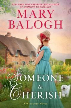 Someone To Cherish - Mary Balogh