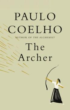 The Archer - Paulo Coelho