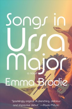 Songs In Ursa Major - Emma Brodie