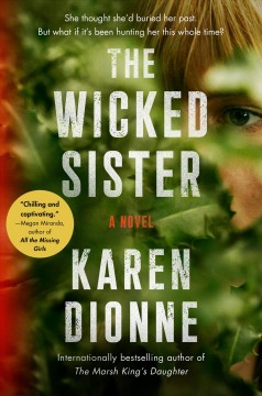 The Wicked Sister - Karen Dionne