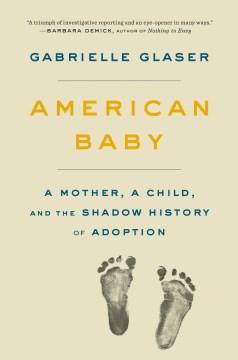 American Baby - Gabrielle Glaser