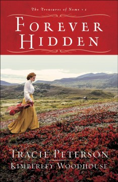 Forever Hidden - Tracie Peterson