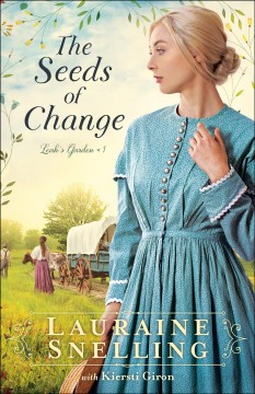 SEEDS OF Change - LAURAINE SNELLING