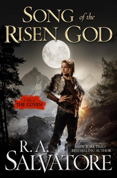 Song of the Risen God - R.A. Salvatore