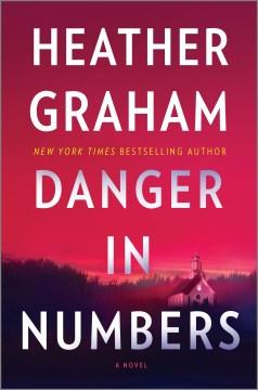 Danger in Numbers - Heather Graham