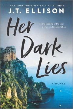 Her Dark Lies - J  T Ellison