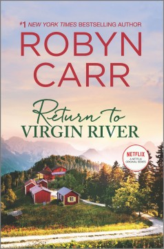 Return to Virgin River - Robyn Carr
