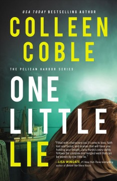 One Little Lie - Colleen Coble