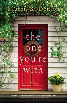 The One You're With - Denton, Lauren K.