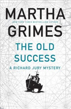 The Old Success - Martha Grimes