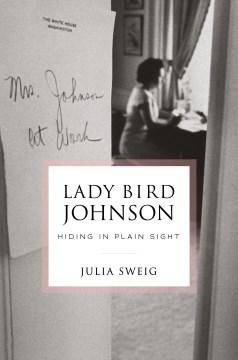 Hiding in Plain Sight - Julia Sweig