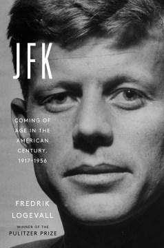 JFK - Fredrik Logevall