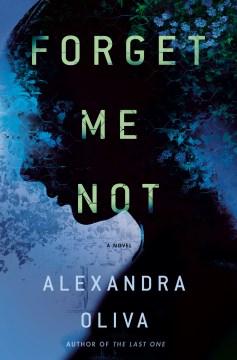 Forget Me Not - Alexandra Oliva