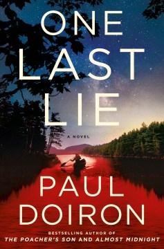 One Last Lie - Paul Doiron