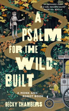 A Psalm for the Wild-Built - Chambers, Becky