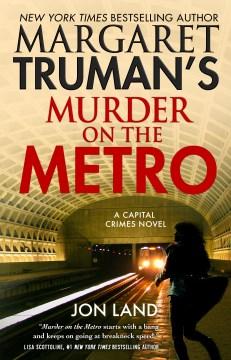 Margaret Truman's Murder on the Metro - Margaret Truman