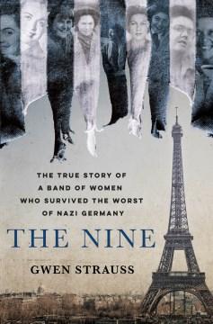 The Nine - Gwen Strauss