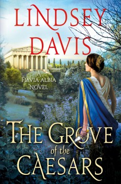 The Grove of the Caesars - Lindsey Davis