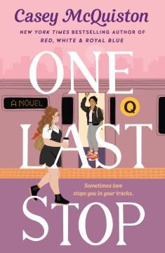 One Last Stop - Casey McQuiston