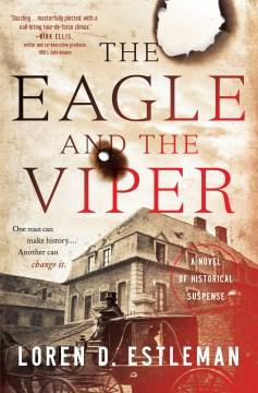Eagle and the Viper - Loren D Estleman