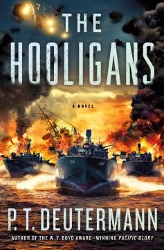 The Hooligans - P.T. Deutermann